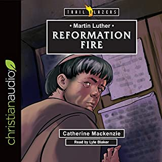 Martin Luther: Reformation Fire audiobook cover art