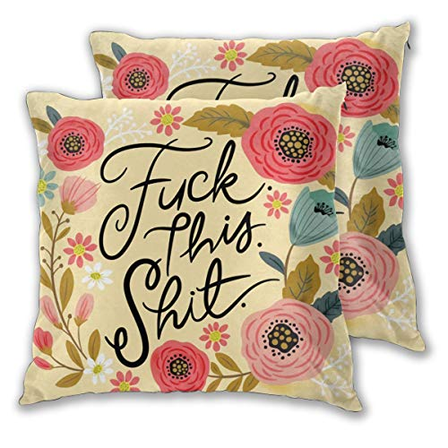 Cushion Covers Pretty Sweary Fuck This Shit In Yellow Pillowcases Decorative Square Throw Pillow Case Protectors Bedroom Living Room Car18x18 Inches Set of 2