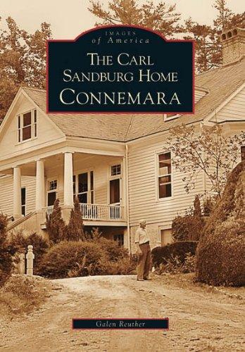 The Carl Sandburg Home: Connemara (NC) (Images of America)