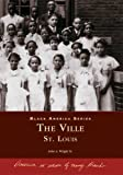 The Ville: St. Louis (MO) (Black America Series)