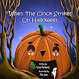 When the Clock Strikes on Halloween