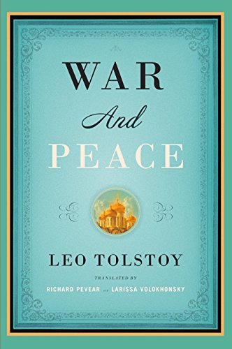 War and Peace: Translated  by Richard Pevear and Larissa Volokhonsky (Vintage Classics) (List And Explain The Genres Of Literature)