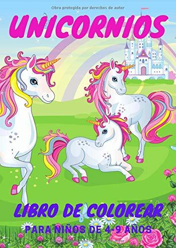 Unicornios Libro de Colorear: álbum de dibujo para niños de 4 a 9 años. 50 ilustraciones fantásticas en un solo libro de actividades.