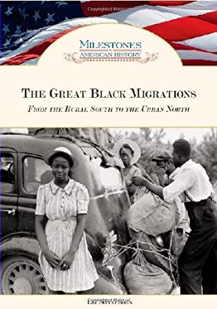 [( Great Black Migrations: From the Rural South to the Urban North )] [by: Liz Sonneborn] [Apr-2010]