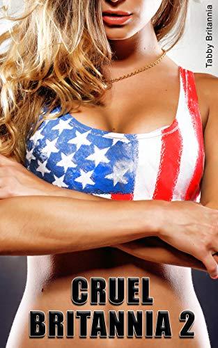 Cruel Britannia 2: reluctant lesbian catfight humilation tales (English Edition)