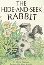 The Hide-and-Seek Rabbit (Reading, Leveled Reader, No. 50B)