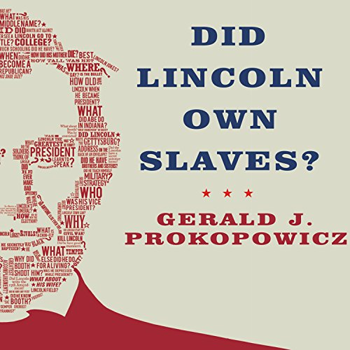 Did Lincoln Own Slaves? audiobook cover art