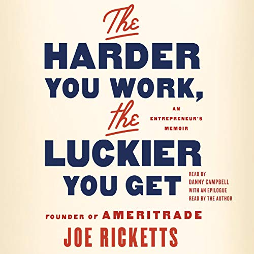 The Harder You Work, the Luckier You Get cover art