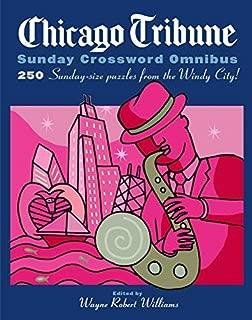 By Wayne Robert Williams - Chicago Tribune Sunday Crossword Omnibus
