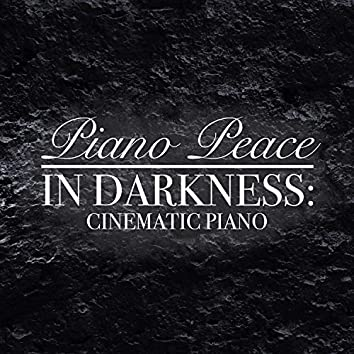 In Darkness: Cinematic Piano