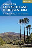 Walking on Lanzarote and Fuerteventura: Including sections of the GR131 long-distance trail (Spain and Portugal) [Idioma Inglés]