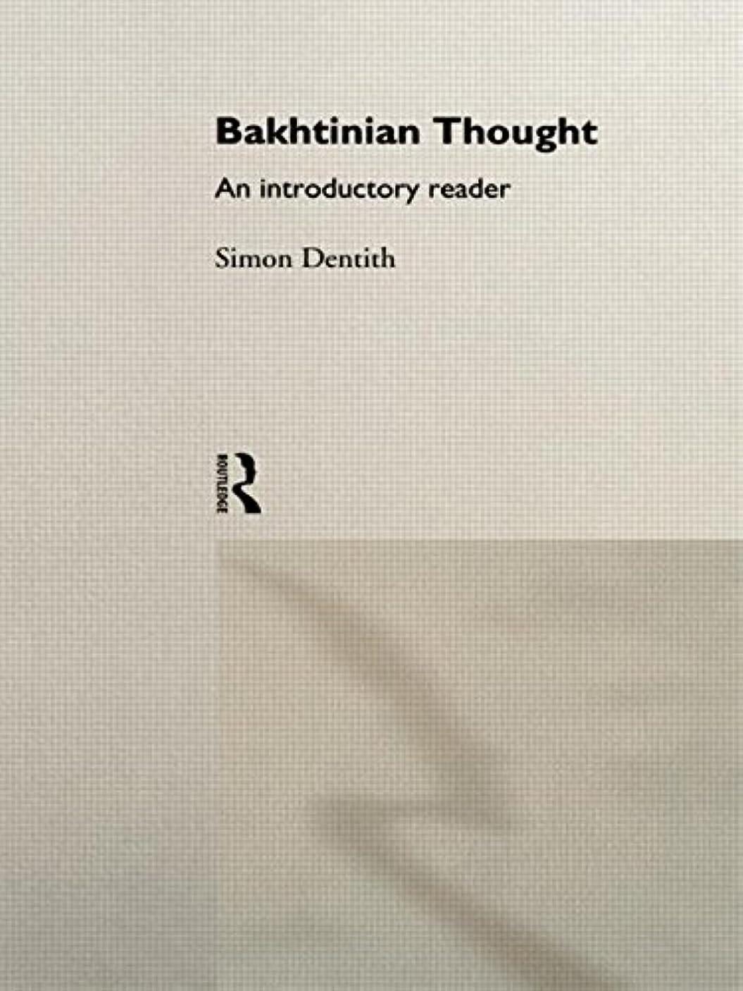 抗生物質レクリエーションレルムBakhtinian Thought:Intro Read (Critical Readers in Theory and Practice)