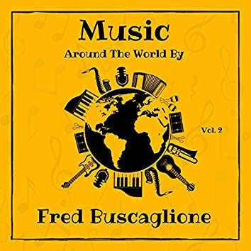 Music Around the World by Fred Buscaglione, Vol. 2