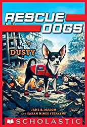 Image: Dusty (Rescue Dogs #2) | Kindle Edition | by Jane B. Mason (Author), Sarah Hines-Stephens (Author). Publisher: Scholastic Inc. (June 2, 2020)