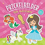 Prickelbilder für Mädchen ab 3 Jahren: Prickelblock für Kinder | Malen, Prickeln, Ausschneiden und Basteln | Bastelbuch mit Prickelvorlagen wie Einhorn, Meerjungfrau, Prinzessin, Fee und vielen mehr
