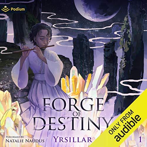 Forge of Destiny Audiobook By Yrsillar cover art