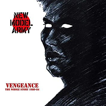 Vengeance - The Whole Story 1980-84