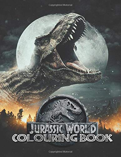 Jurassic World Colouring Books: Perfect Gift For Kids and Adults, Mega Fan of Jurassic World With Amazing Artwork. Keep Them Happy on Christmas and New Year Eve