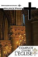 Complot contre l'Eglise Tome 1