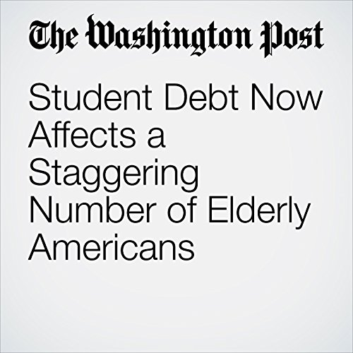 Student Debt Now Affects a Staggering Number of Elderly Americans copertina
