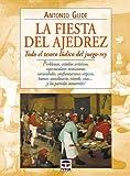 Fiesta del Ajedrez, La - Todo el Tesoro Ludico del Juego-Rey