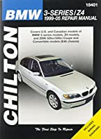 Chilton BMW 3 Series / Z4 1999-05 Repair Manual: Covers U.S. and Canadian Models of BMW 3-Series Models, E46 Chassis (1999 through 2006) and Z4 Models (2003-2005) Does Not Include the 318is, 328is, Z3 or Information Specific to M3 Models or All-Wheel Drive Models (Chilton Total Car Care)