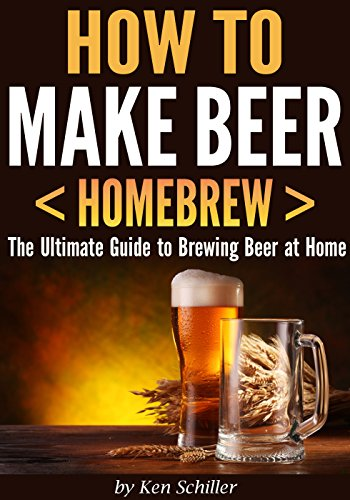 How to Make Beer < Homebrew >: The Ultimate Guide to Brewing Beer at Home (English Edition)