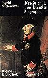 Ingrid Mittenzwei: Friedrich II. von Preußen: Eine Biographie