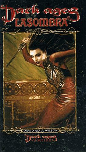 Dark Ages Clan Novel Lasombra: Book 5 of The Dark Ages Clan Novel Saga (English Edition)