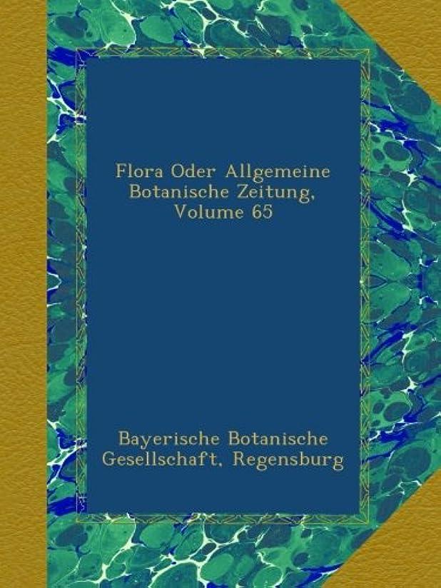 電気技師シャー効果Flora Oder Allgemeine Botanische Zeitung, Volume 65