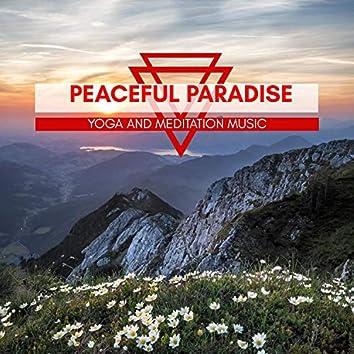 Peaceful Paradise - Yoga And Meditation Music