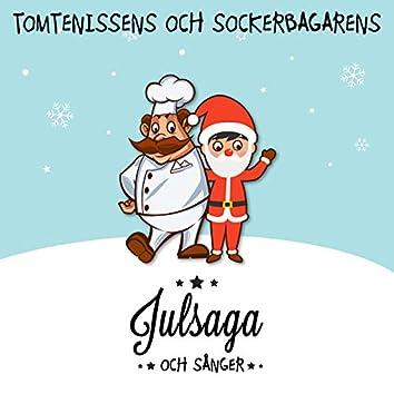 Tomtenissens och sockerbagarens julsaga och sånger