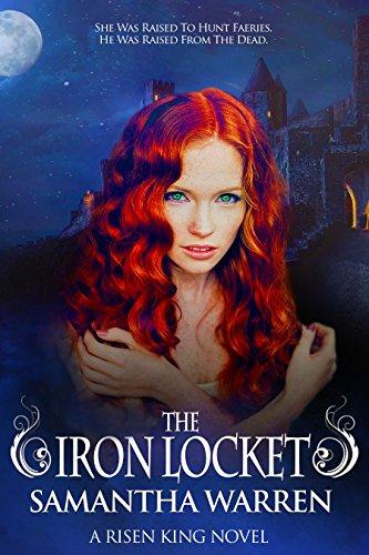 Book: The Iron Locket (The Risen King, Book 1) by Samantha Warren