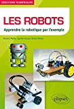 Les Robots Apprendre la Robotique par l'Exemple