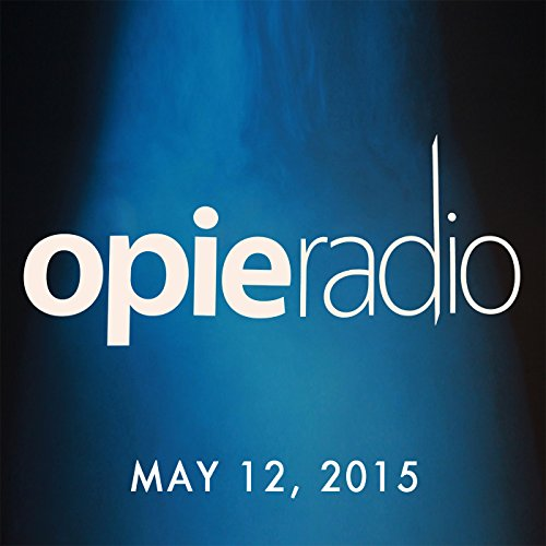 Opie and Jimmy, Jim Florentine, May 12, 2015 audiobook cover art