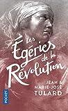 Les Egéries de la Révolution