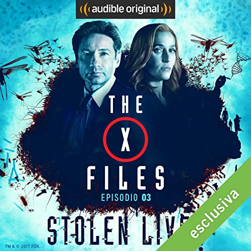 X-Files - Stolen Lives 3 audiobook cover art