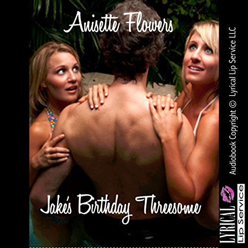 Jake's Birthday Threesome audiobook cover art