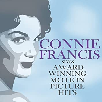 Connie Francis Sings Award Winning Motion Picture Hits