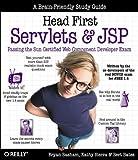 Head First Servlets & Jsp: Passing the Sun Certified Web Component Developer Exam (A Brain Friendly Guide)