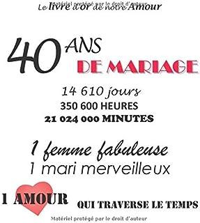 Amazonfr Cadeau 40 Ans De Mariage