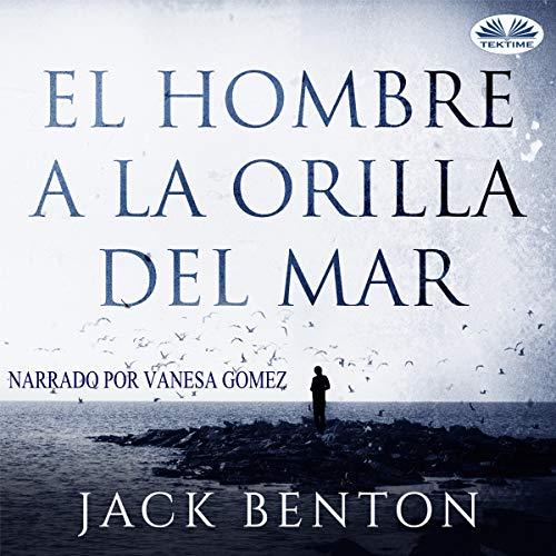 『El hombre a la orilla del mar [The Man on the Seashore]』のカバーアート