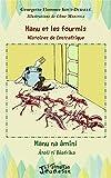 Manu et les fourmis, histoires de Centrafrique: Manu na âmini, âtolï tî Bêafrîka Bilingue français - sängö (Jeunesse l'Harmattan) (Sangho Edition)