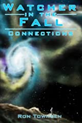 Watcher in the Fall: Connections (Volume 1) Paperback