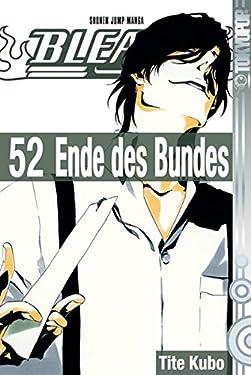 Bleach 52: Ende des Bundes