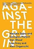 Against the Grain: Louis I. Kahn Visiting Assistant Professorship
