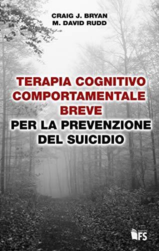 Terapia cognitivo comportamentale breve per la prevenzione del suicidio