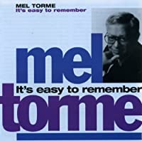 It's Easy to Remember by Mel Torme