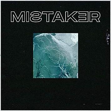 Mistaker