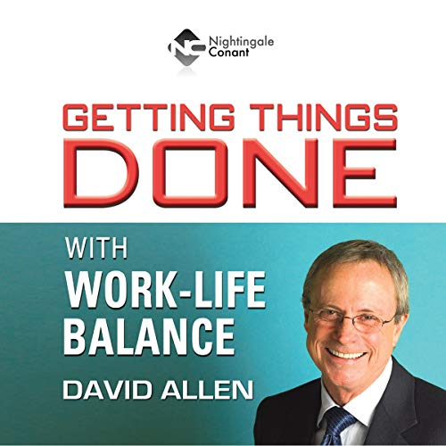 Getting Things Done With Work-Life Balance Titelbild